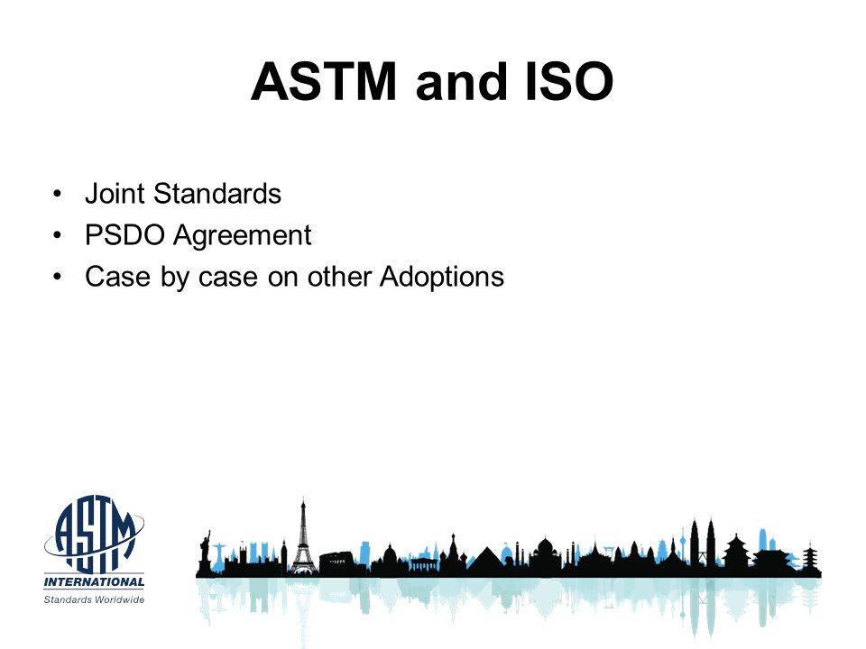 ASTM and ISO Joint Standards PSDO Agreement