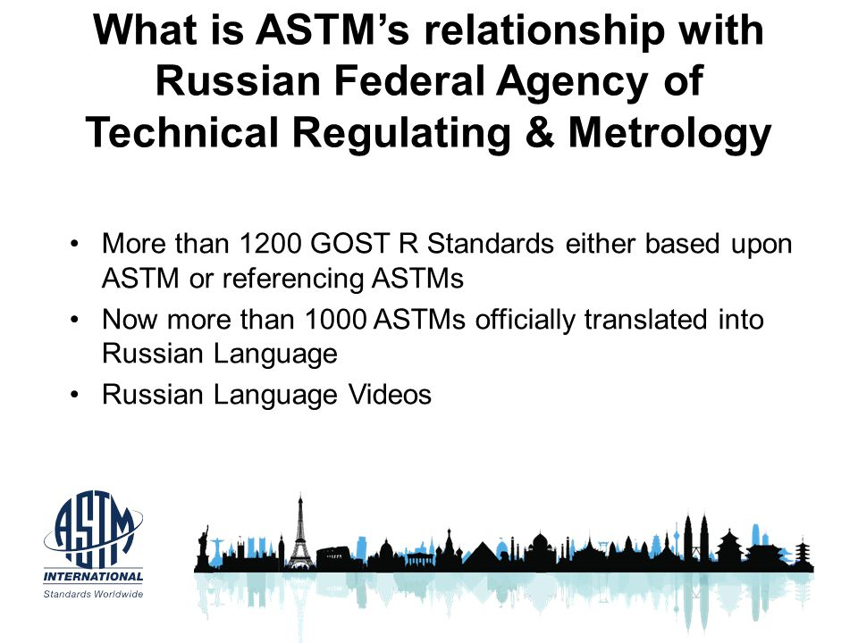 What is ASTM's relationship with Russian Federal Agency of Technical Regulating & Metrology