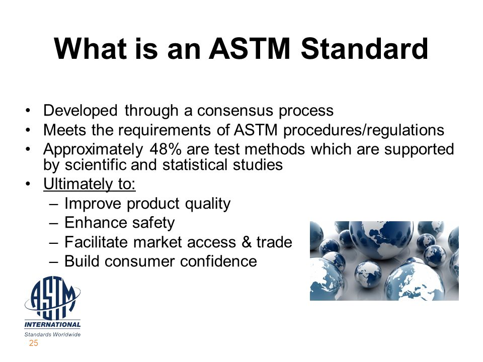What is an ASTM Standard