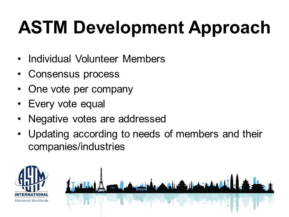 ASTM Development Approach