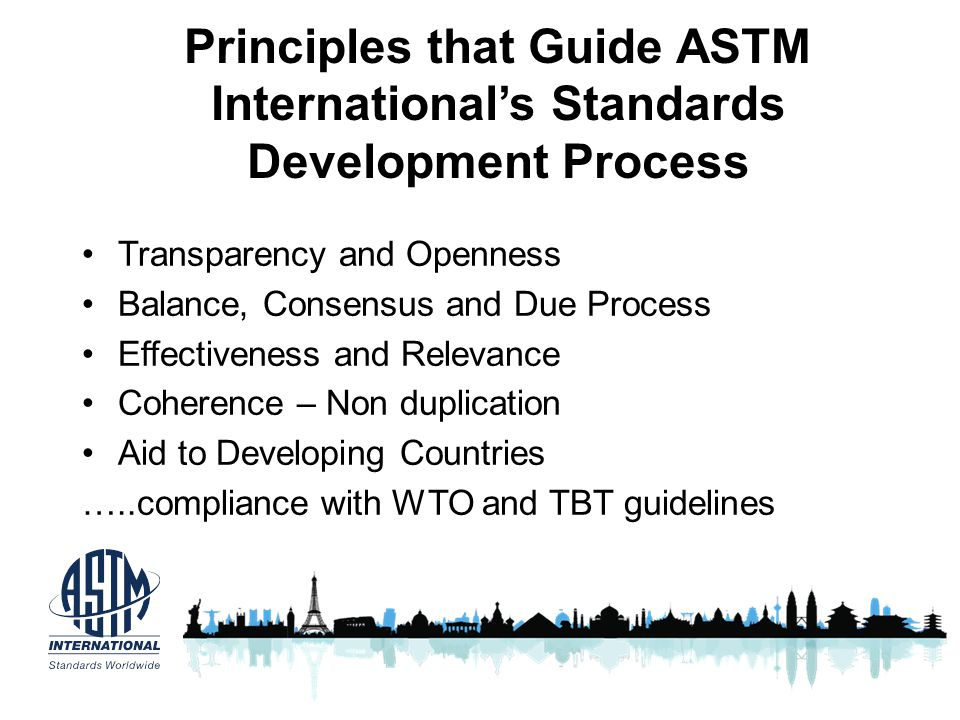 Principles that Guide ASTM International's Standards Development Process