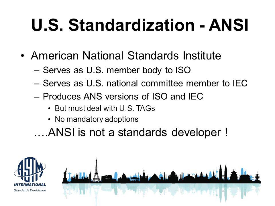 U.S. Standardization - ANSI