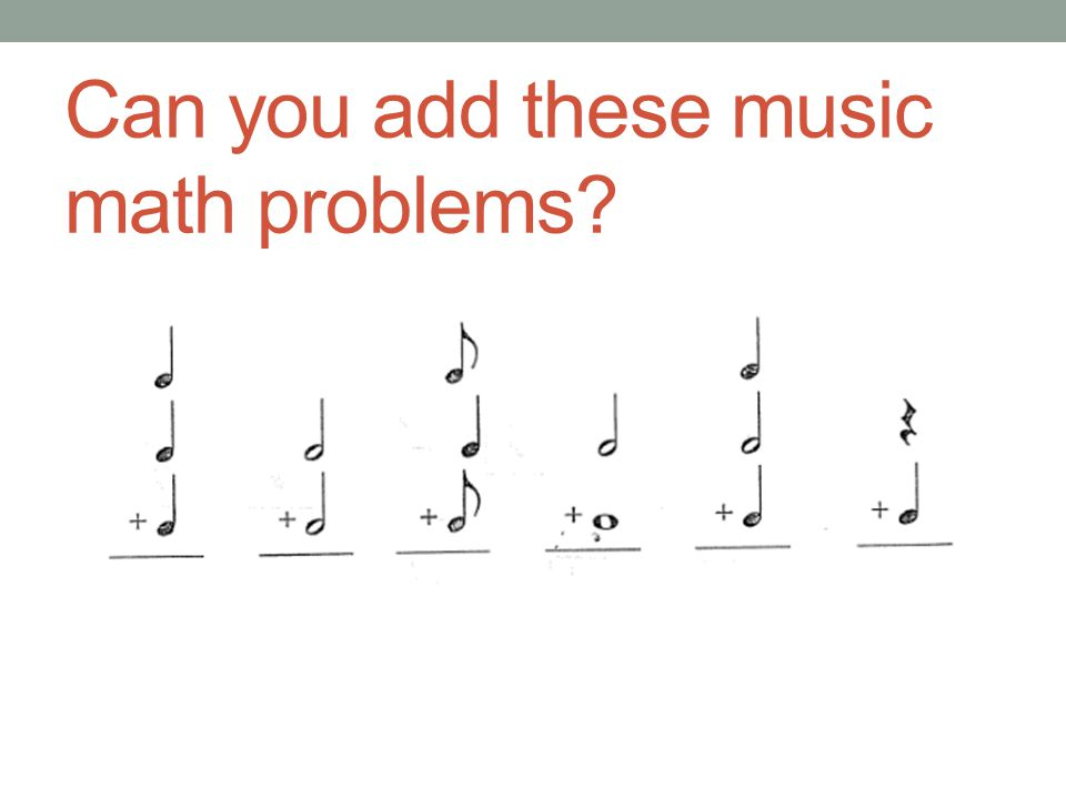 Can you add these music math problems