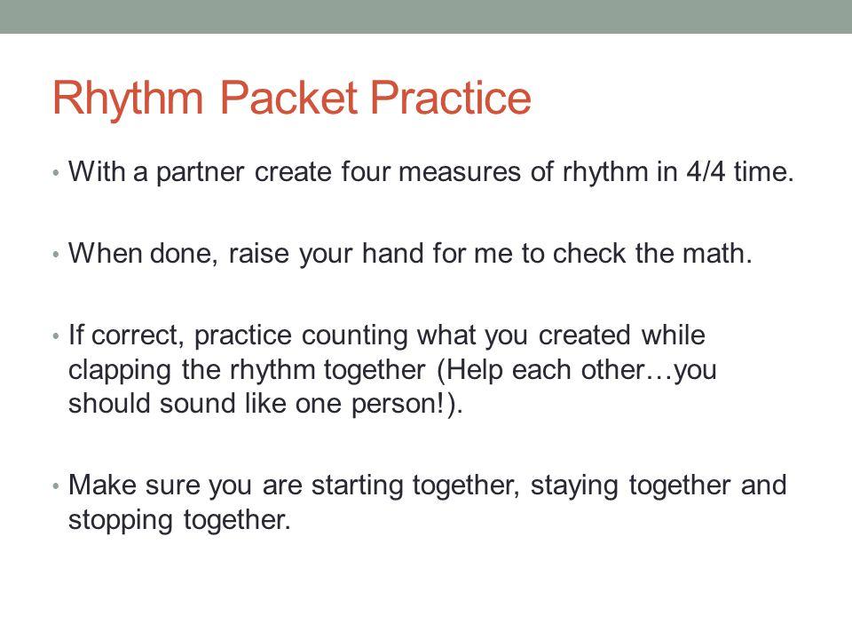 Rhythm Packet Practice