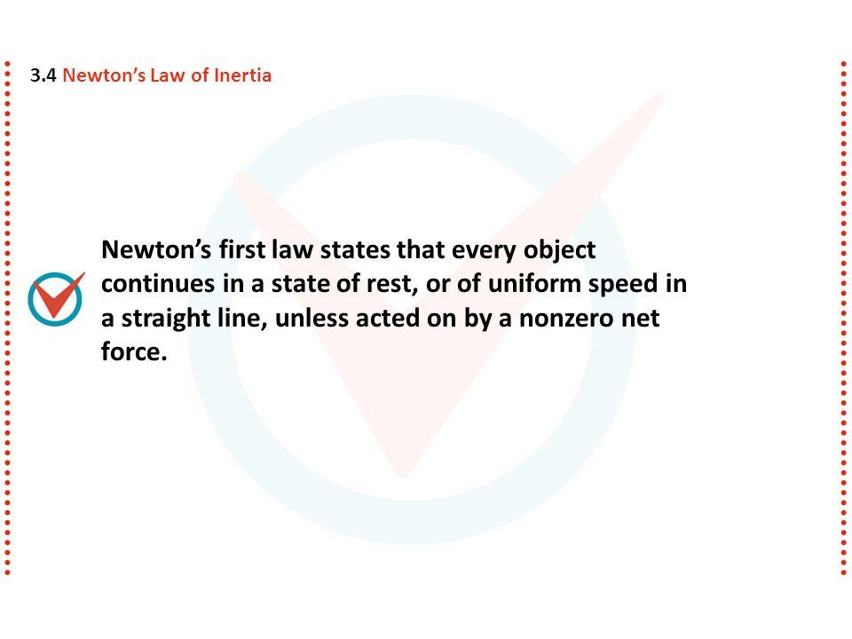 3.4 Newton's Law of Inertia