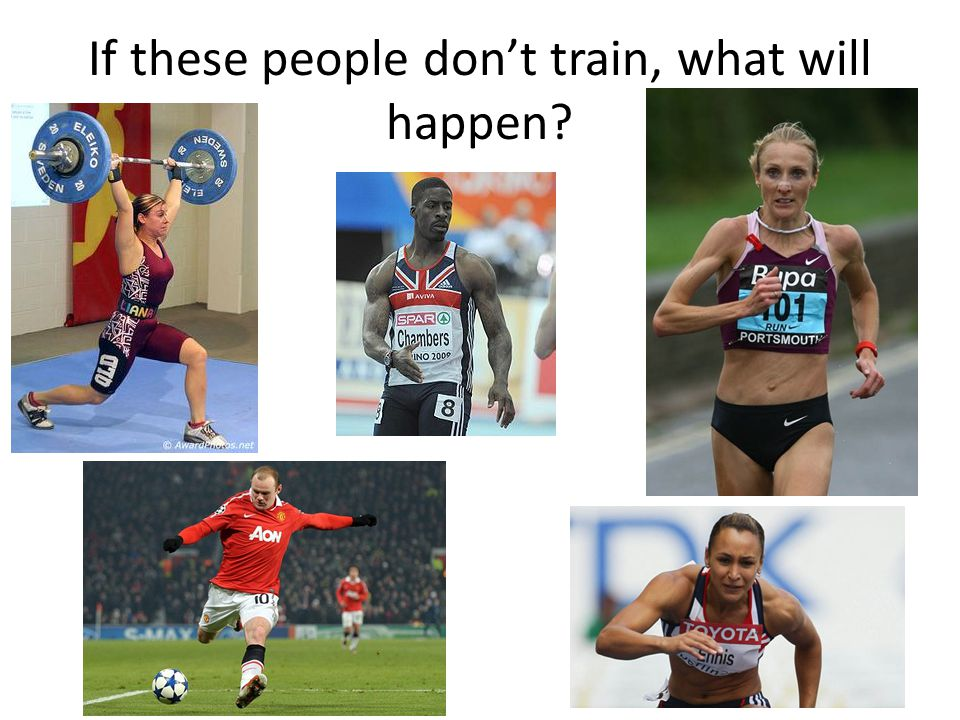 If these people don't train, what will happen