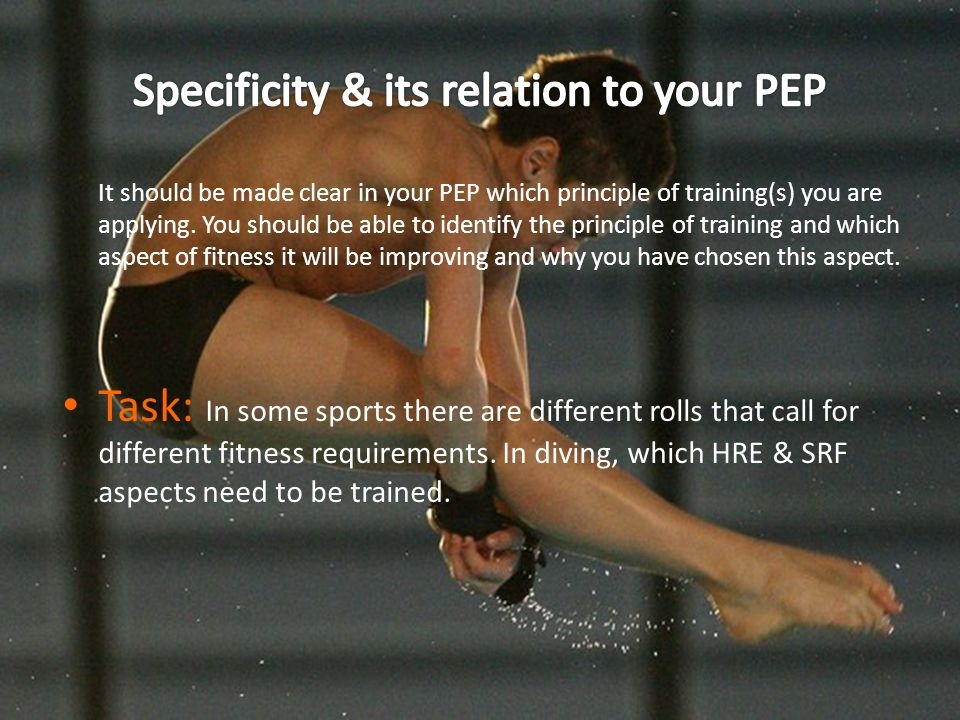 Specificity & its relation to your PEP