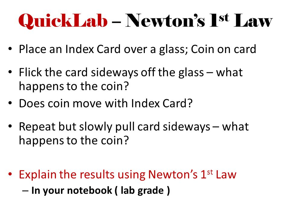 QuickLab – Newton's 1st Law