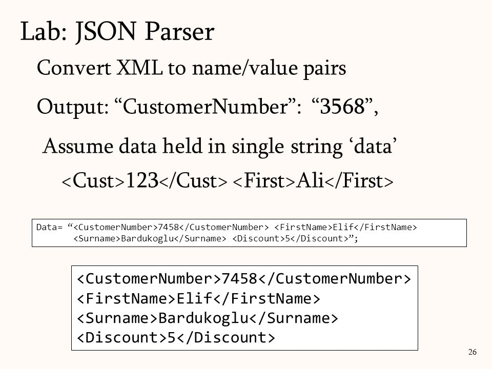 Lab: JSON Parser Convert XML to name/value pairs