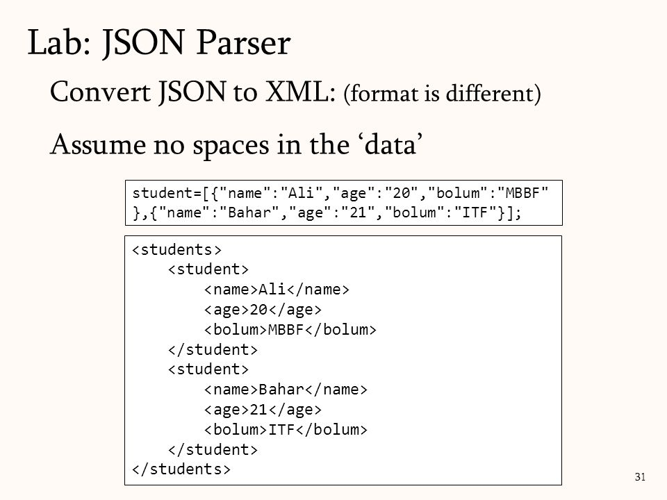 Lab: JSON Parser Convert JSON to XML: (format is different)