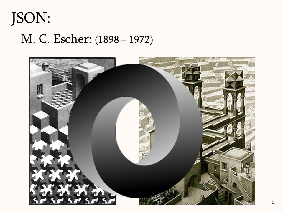 JSON: M. C. Escher: (1898 – 1972)