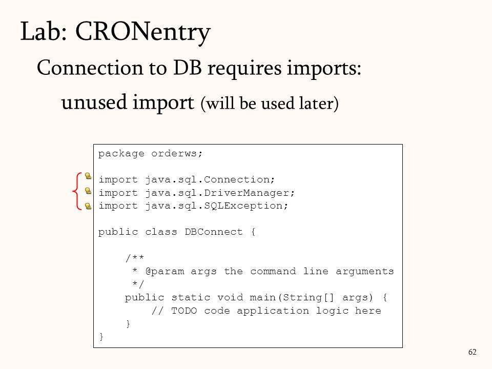 Lab: CRONentry Connection to DB requires imports: