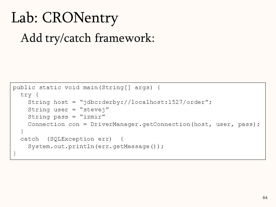 Lab: CRONentry Add try/catch framework: