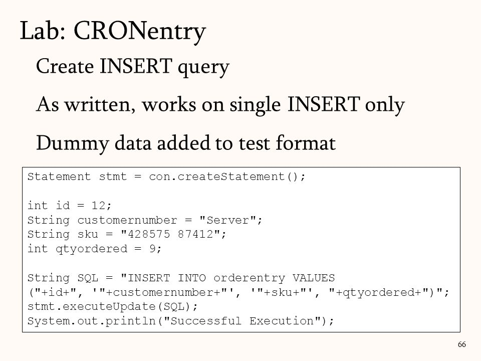 Lab: CRONentry Create INSERT query