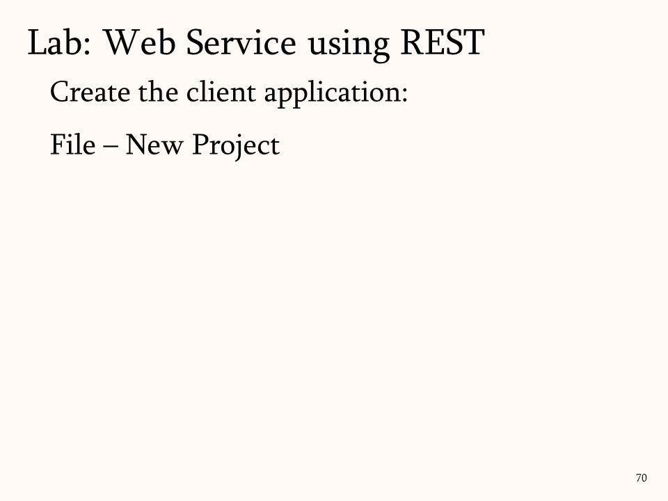 Lab: Web Service using REST