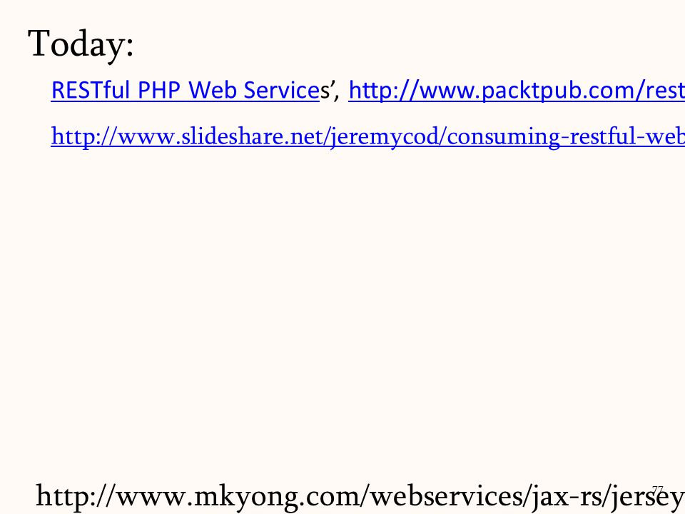Today: RESTful PHP Web Services', http://www.packtpub.com/restful-php-web-services/book.