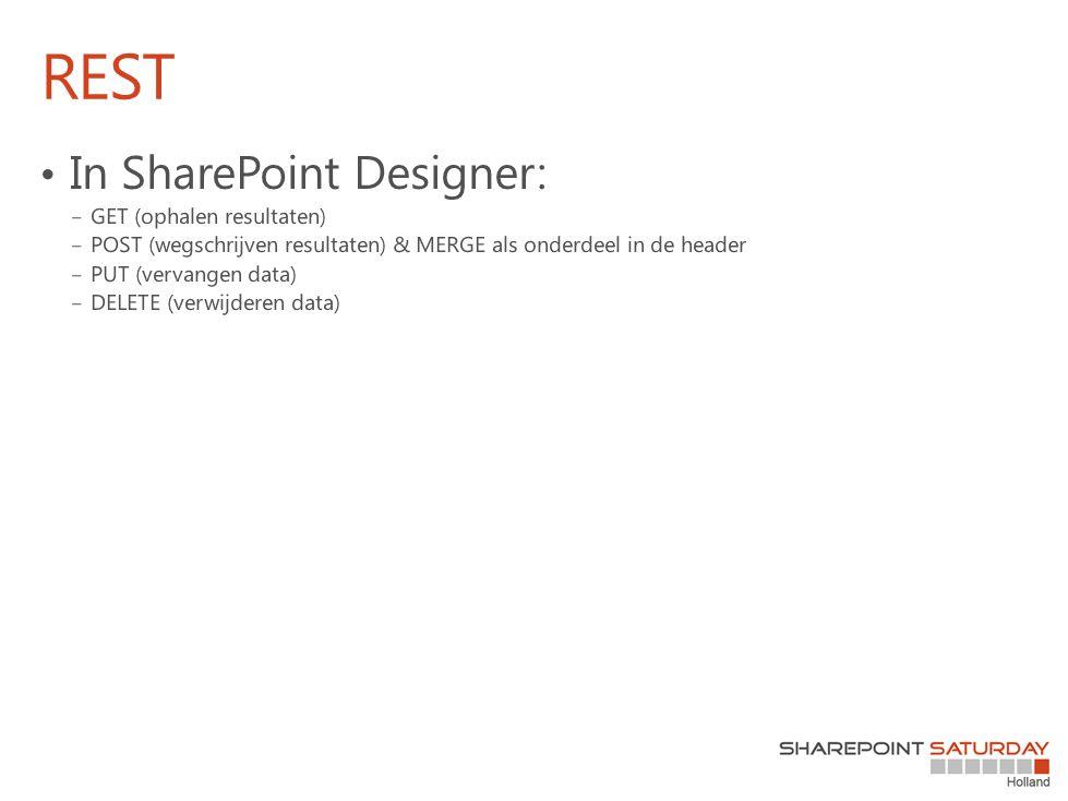 REST In SharePoint Designer: GET (ophalen resultaten)