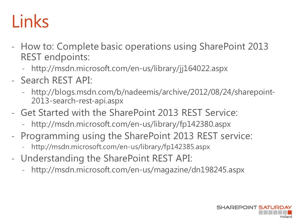 Links How to: Complete basic operations using SharePoint 2013 REST endpoints: http://msdn.microsoft.com/en-us/library/jj164022.aspx.