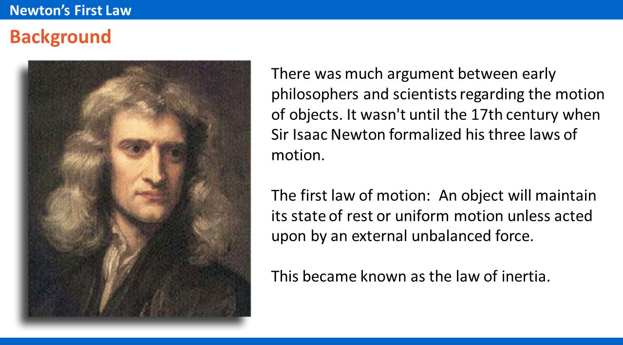 Newton's First Law Background.