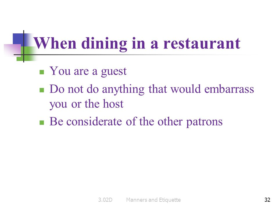 When dining in a restaurant
