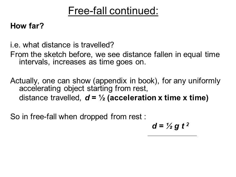 Free-fall continued: How far i.e. what distance is travelled