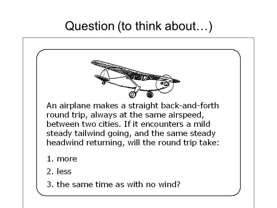 Question (to think about…)