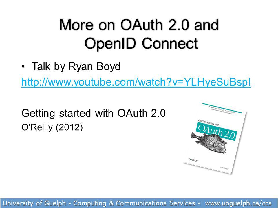 More on OAuth 2.0 and OpenID Connect