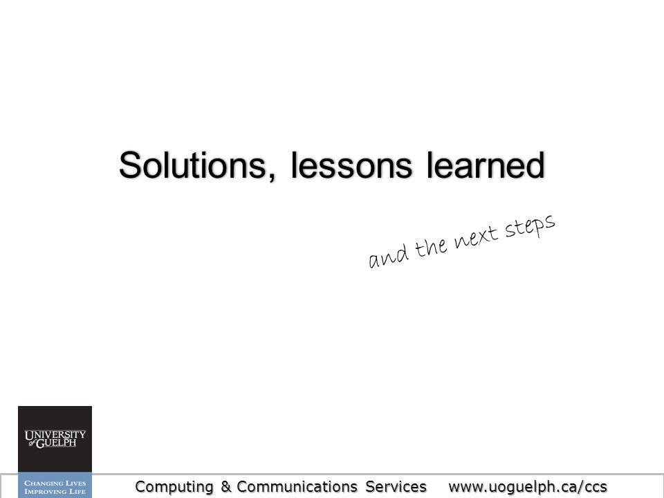 Solutions, lessons learned