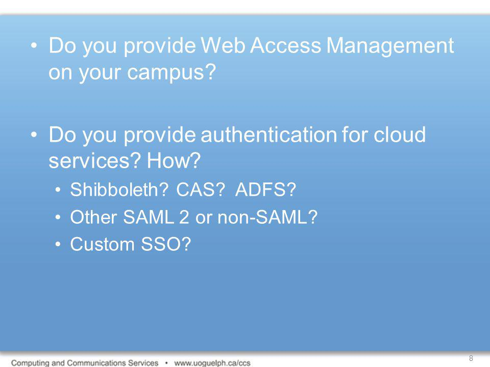 Do you provide Web Access Management on your campus