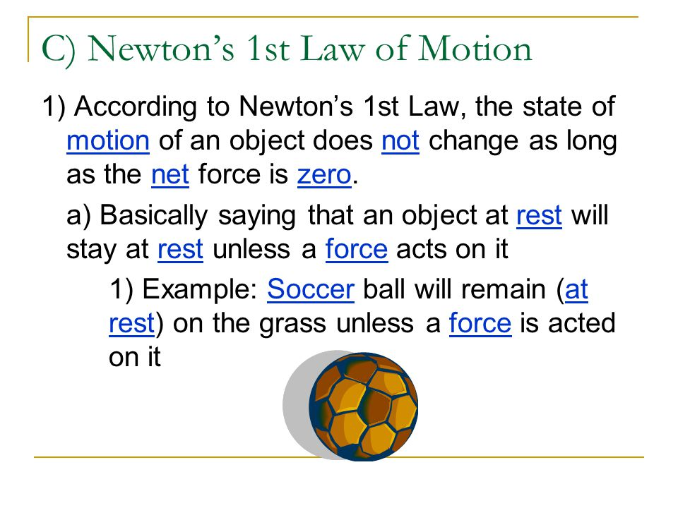 C) Newton's 1st Law of Motion