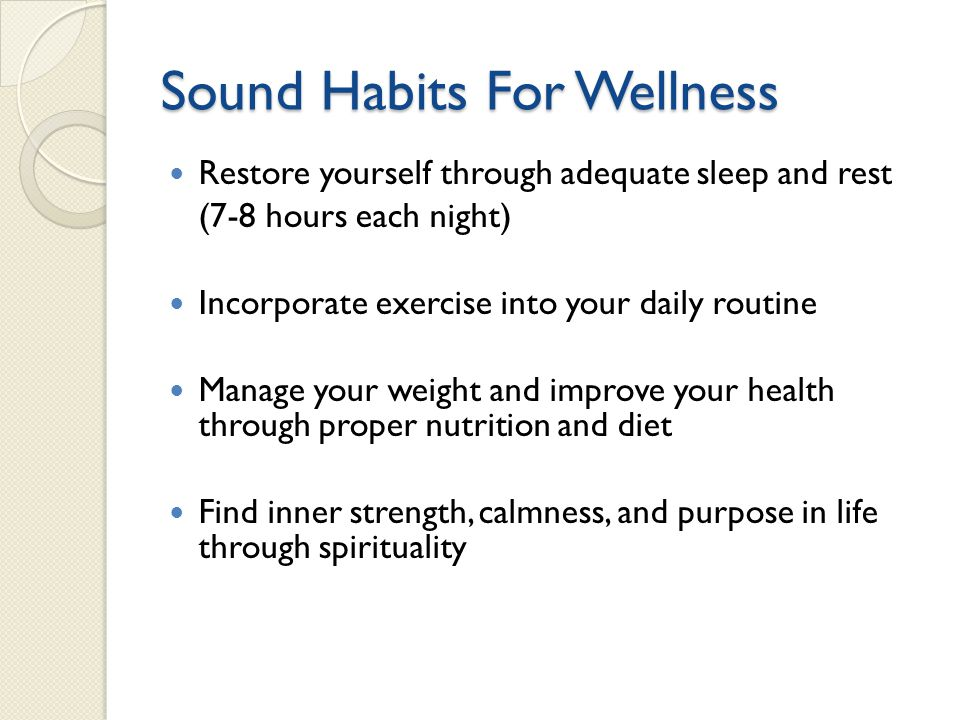 Sound Habits For Wellness