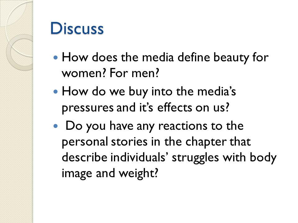 Discuss How does the media define beauty for women For men