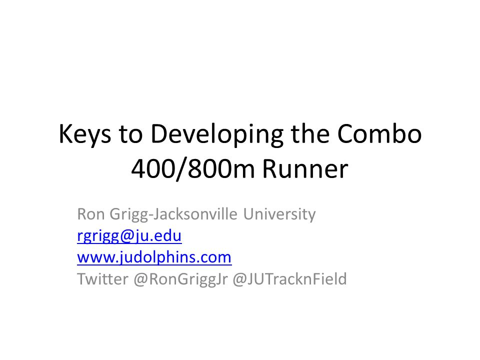 Keys to Developing the Combo 400/800m Runner