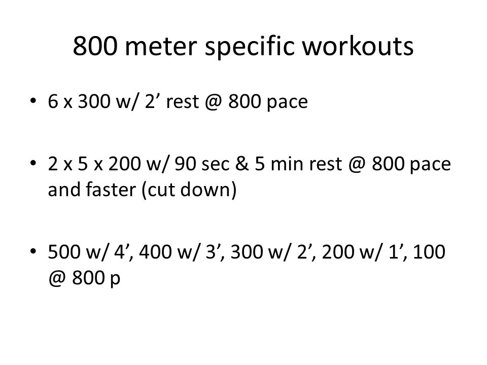 800 meter specific workouts
