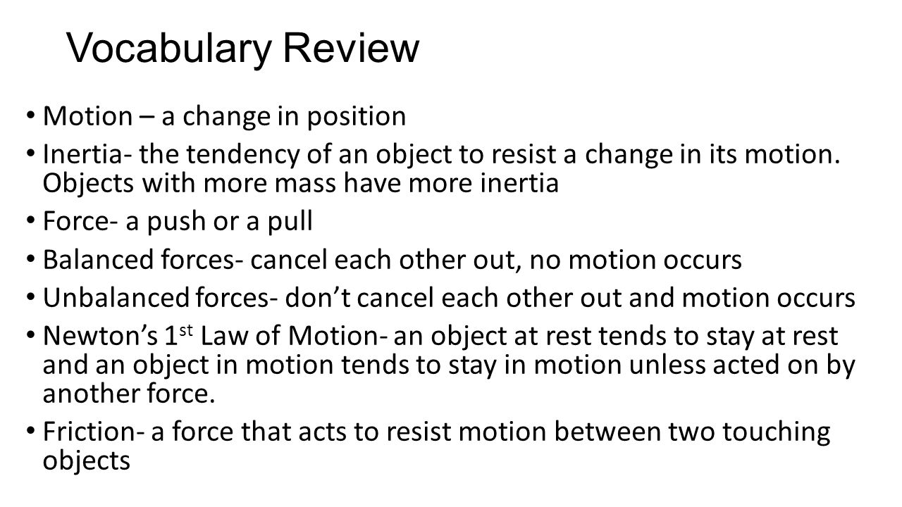Vocabulary Review Motion – a change in position
