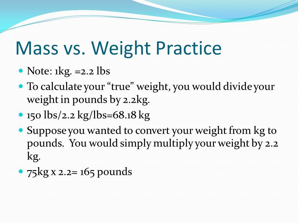 Mass vs. Weight Practice