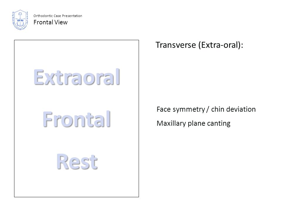 Extraoral Frontal Rest