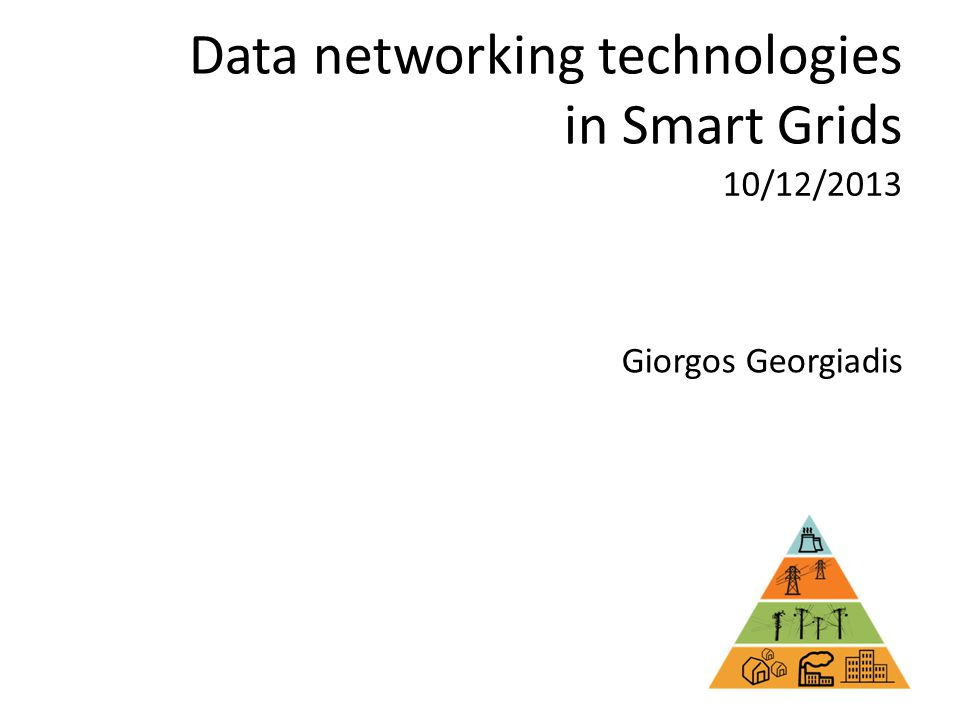 Data networking technologies in Smart Grids