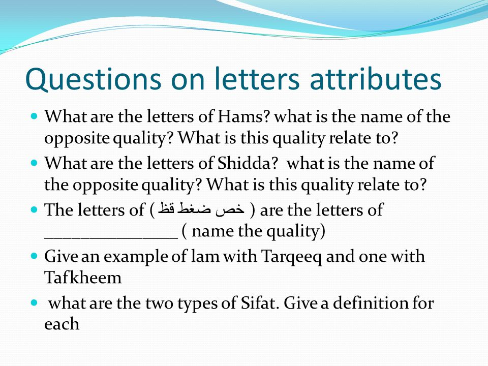 Questions on letters attributes