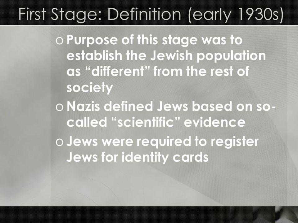 First Stage: Definition (early 1930s)