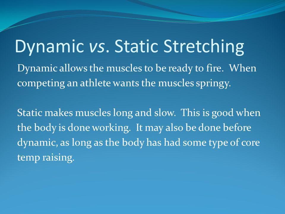 Dynamic vs. Static Stretching