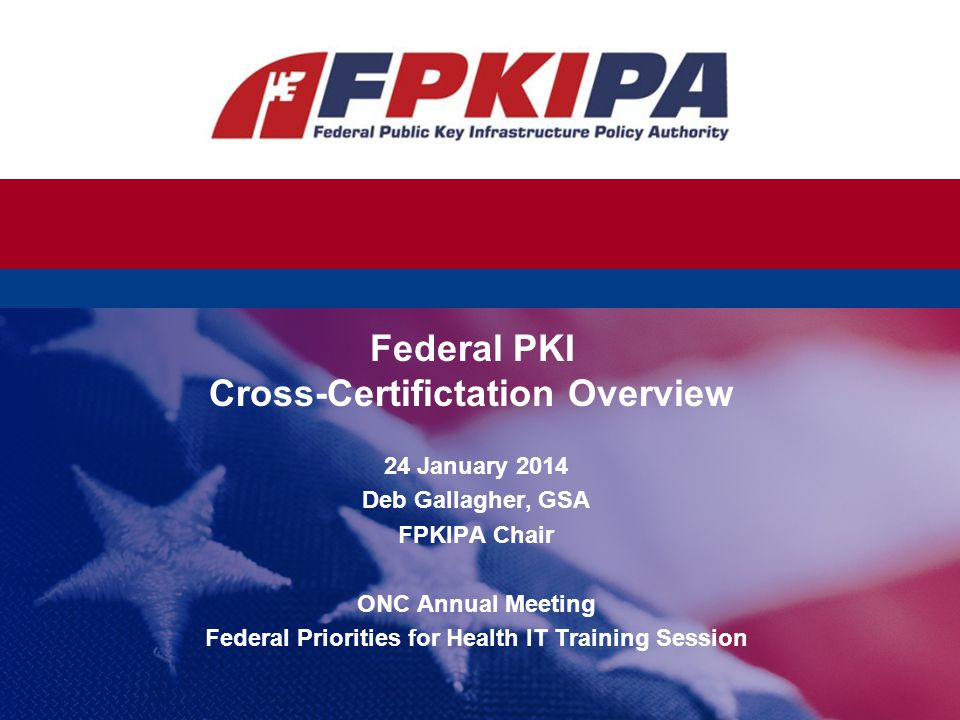 Federal PKI Cross-Certifictation Overview