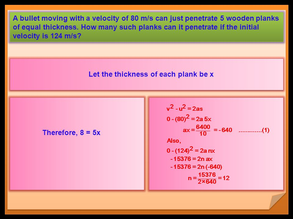 A bullet moving with a velocity of 80 m/s can just penetrate 5 wooden planks of equal thickness. How many such planks can it penetrate if the initial velocity is 124 m/s