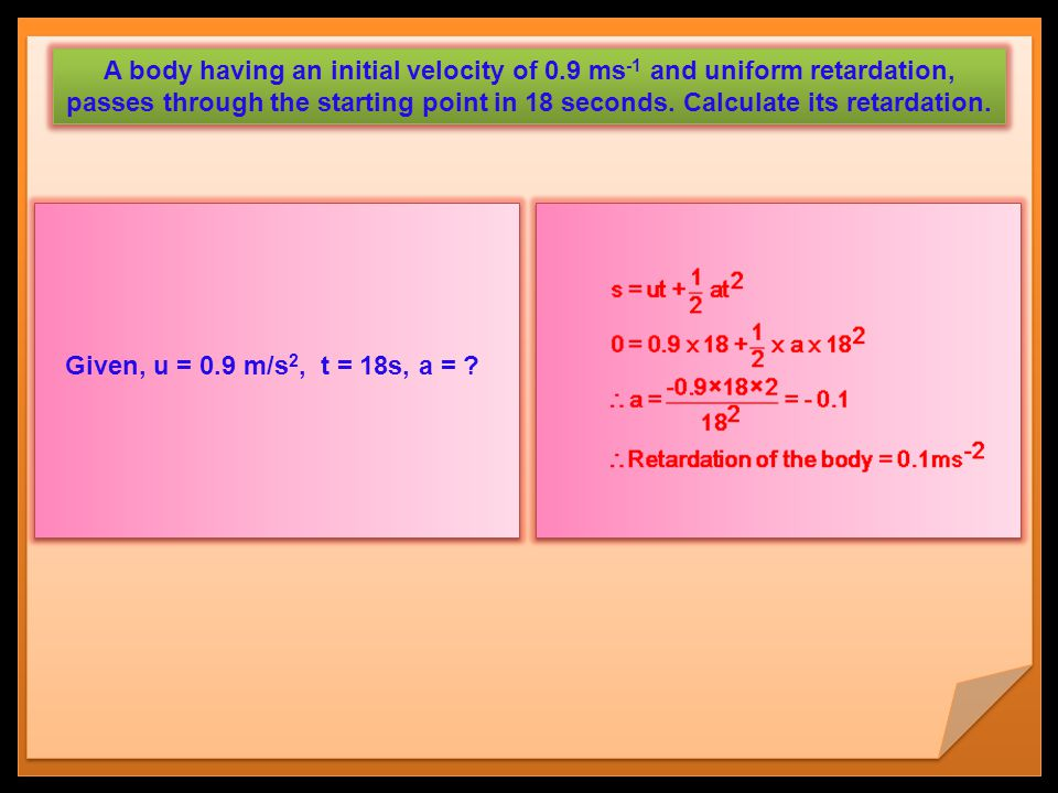 A body having an initial velocity of 0