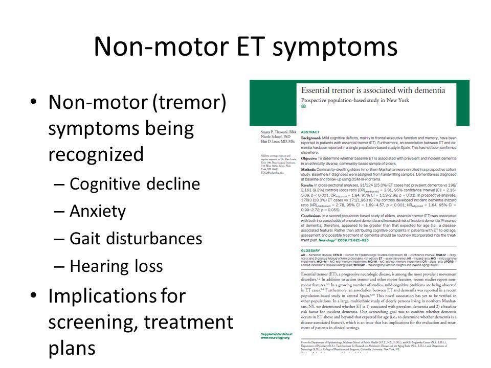 Non-motor ET symptoms Non-motor (tremor) symptoms being recognized