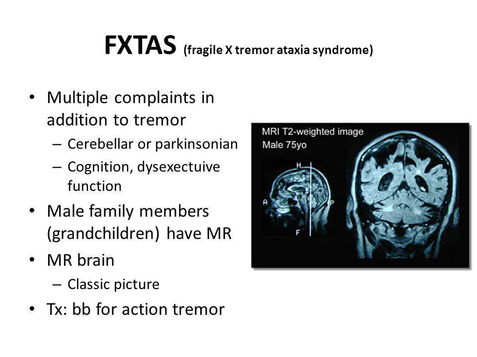 FXTAS (fragile X tremor ataxia syndrome)