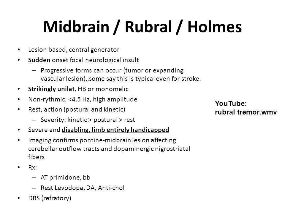 Midbrain / Rubral / Holmes
