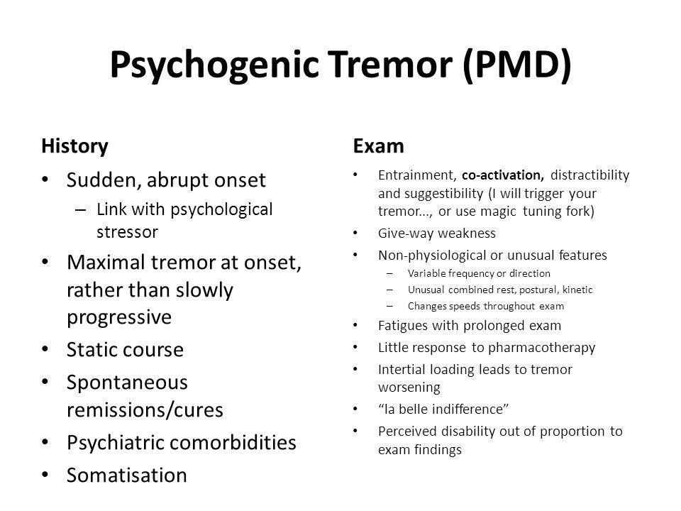 Psychogenic Tremor (PMD)