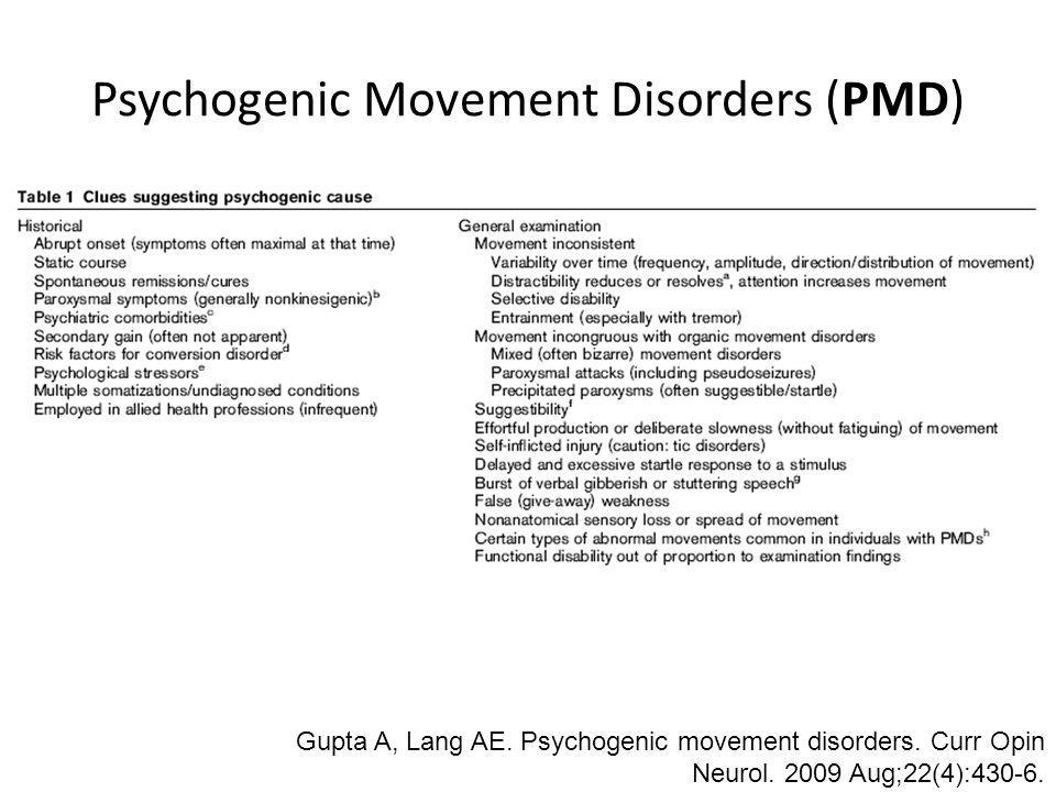 Psychogenic Movement Disorders (PMD)