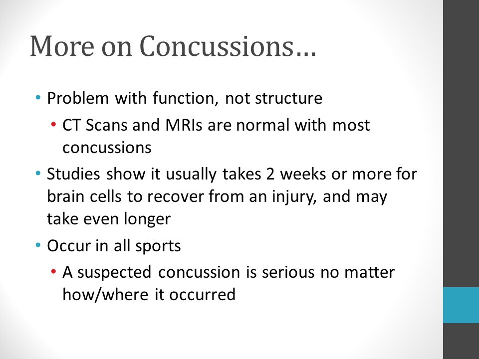 More on Concussions… Problem with function, not structure